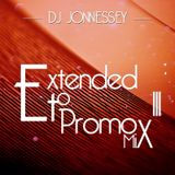 DJ JONNESSEY - EXTENDED TO PROMO SET MIX 111
