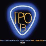International Pop Overthrow - a Mix from Vols. 11-14
