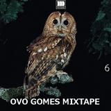 """OVO GOMES"" MIXTAPE #1"