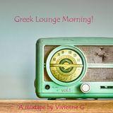 """""""Greek Lounge Morning"""" Mixtape #1"""