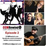 CCMRewind Episode 2