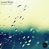 Love Rain Mixed By Leo Sayon