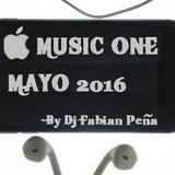 Dj Fabian Peña - Music One 2016 mayo 2016