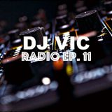 DJ VIC Radio. Ep. 11 - New Year's Mix