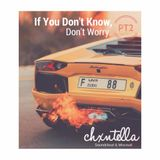 @Chxntella - If You Don't Know, Don't Worry #DXBLIFE (PART 2)