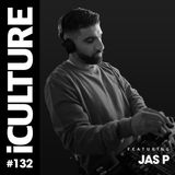 iCulture #132 - Special Guest - Jas P