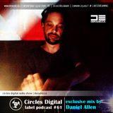 Circles Digital Label Podcast #61   Daniel Allen