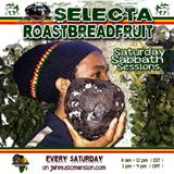 SaturdaySabbathSession(10-1-16) feat. SelectaRoastBreadfruit