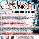We Love Club Night 008 - Fabbry One @ RadioShow2016