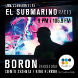 El Submarino FM - Dj Boron - Lunes 25 Enero 2016