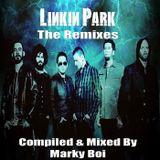 Marky Boi - Linkin Park The Remixes