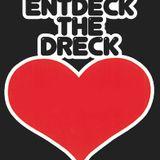 ENTDECK THE DRECK   Dirty PsyProg   DJ  Set ~ 145 BPM