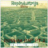 RepIndustrija Show br. 145 Tema: Russian Rap Pt.2