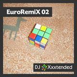 XXXTENDED EuroRemiX 02