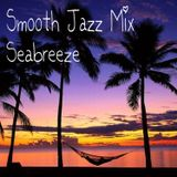 Smooth Jazz Mix Seabreeze