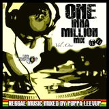ONE INNA MILLION MIX Vol.1 by Selecta Leevup (Life & creation Sound)