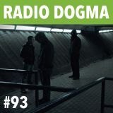 Radio Dogma #93