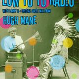 Low Yo Yo Radio March Part 1 - Hugh Mane guest mix + Larry B