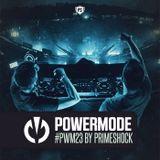 #PWM23 | Powermode - Presented by Primeshock