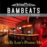 Melly Lou's BAMBEATS Promo Mix