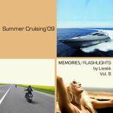 Memories | Flashlights by Lisstik vol. 8 - Summer Cruising