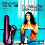 Virginie Daïdé presents Dream Jobim