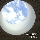 Arq.2K13 Parte 3