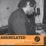 Assimilated w/ Rikki Humphrey & Matthew Neequaye 9th February 2017