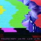 PIXELaTED LIVE MIX 4.21.18 - LV RSL