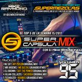 #SuperCapsulaMix - #Volumen95 - by @DjMikeRaymond