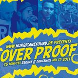 Hurricane Sound - Overproof Mix CD released september 8th 2011