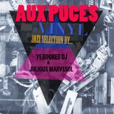 V.A. - AUX PUCES - A vinyl jazz selection by Verdures DJ & Julious Marvesol, 2011