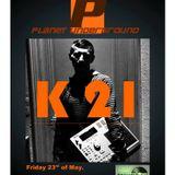 k21 live@Planet Underground Radio Show