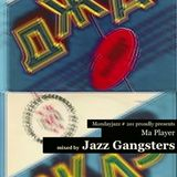 Jazz Gangsters - Ma Player Vol. 5 for mondayjazz.com