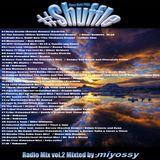 #Shuffle Radio mix vol.002 Mixed by miyossy