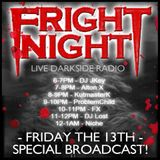 Fright Night Radio - Friday 13th Special Broadcast! - FX