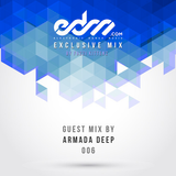 EDM.com Exclusive Mix 006 - Armada Deep Guest Mix