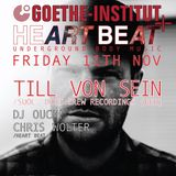 Dj Ouch! - Goethe Institut x Heart Beat Present Till Von Sein (Suol) @ The Observatory - 11.11.16