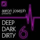 Deep Dark Dirty 6 (Sept 2014) (Tech-House)