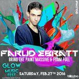 Farud Ebratt - Live At Glow Music Fest 2016