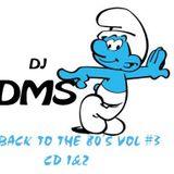 DJ DMS -  Back to the 80's Vol# 3 CD-2