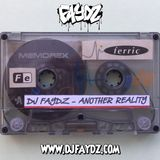 DJ Faydz - Another Reality (Tape 4) 1990-91