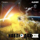 Keep Watch Vol. XIII: Klever