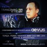 Guto Putti (Aevus) - Trancemagbr// In the mix - 24-07