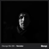 Discogs Mix 080 - Varoslav