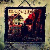 """The Golden Dawn of Heavy Metal""  Volume I"