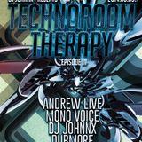 Art Style: Techno   DJ Johnnx Presents : TechnoRoom Therapy   Episode 3 : Andrew Live
