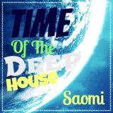 Saomi - Autumn Application 01.11.17 (Time of the Deep House)