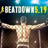 BeatDown, May 2019