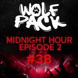Wolfpack Midnight Hour Episode 2 #38